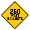 250 Watt Ballasts