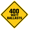 400 Watt Ballasts