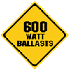 600 Watt Ballasts
